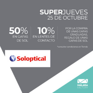 Soloptical Superjueves Málaga Factory
