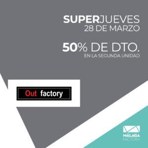 Super jueves en Out Factory