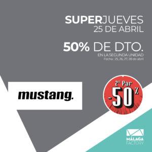 Super jueves Mustang