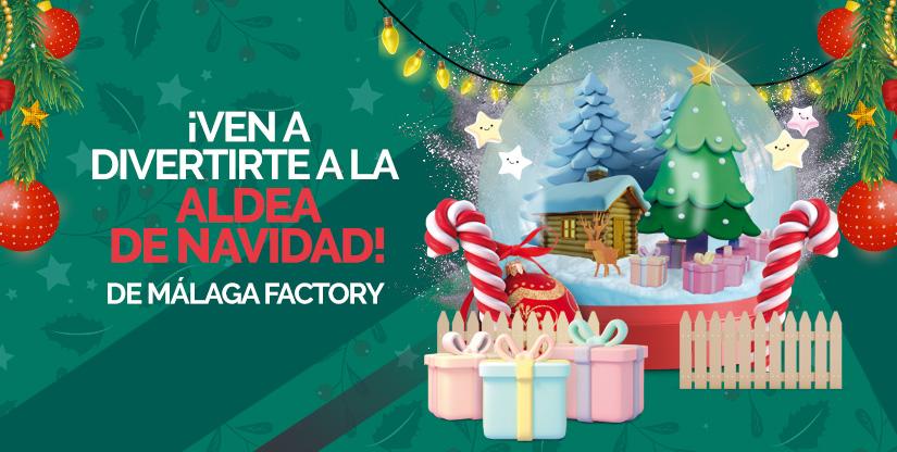 Aldea de Navidad de Málaga Factory