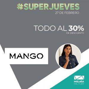 Ofertas Supoerjueves Mango - Málaga Factory