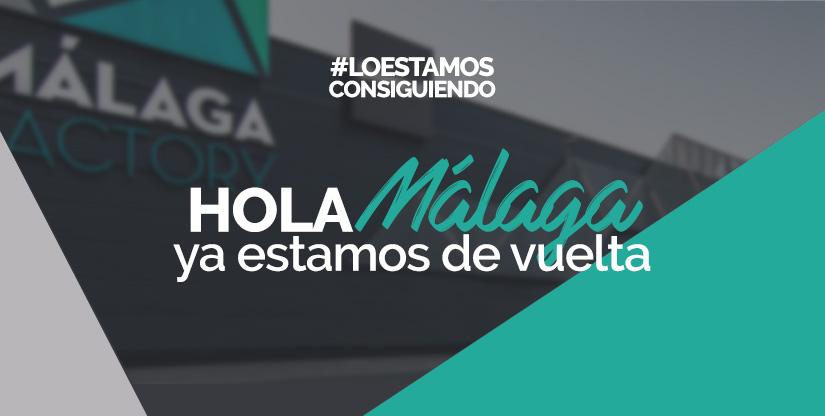Hola Málaga, ya estamos de vuelta